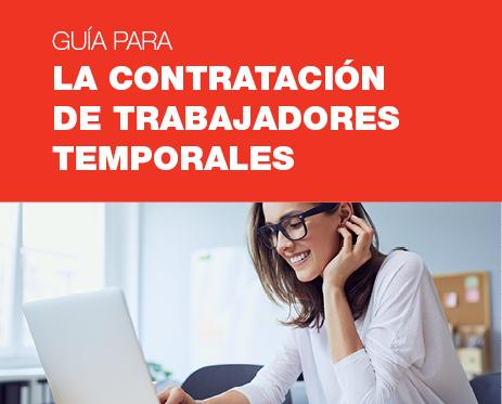 Guía para la contratación de trabajadores temporales